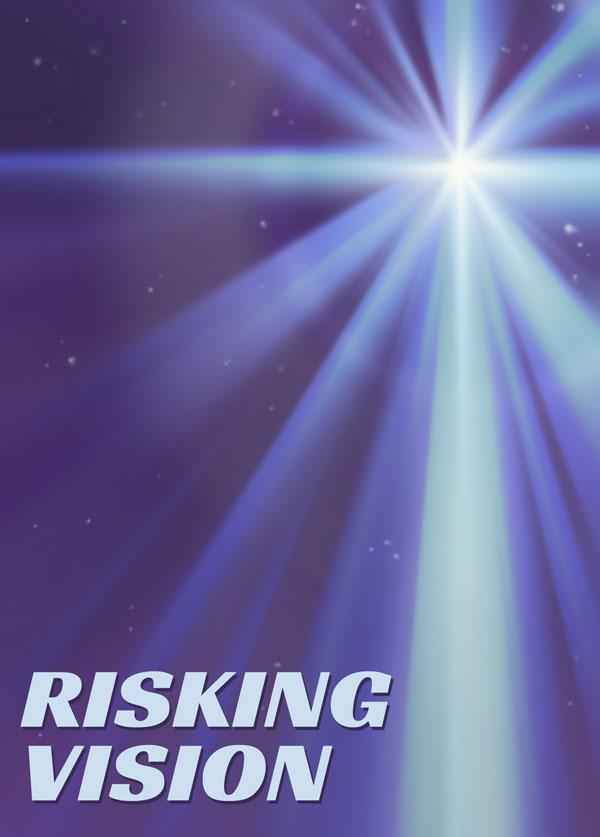 Risking Vision